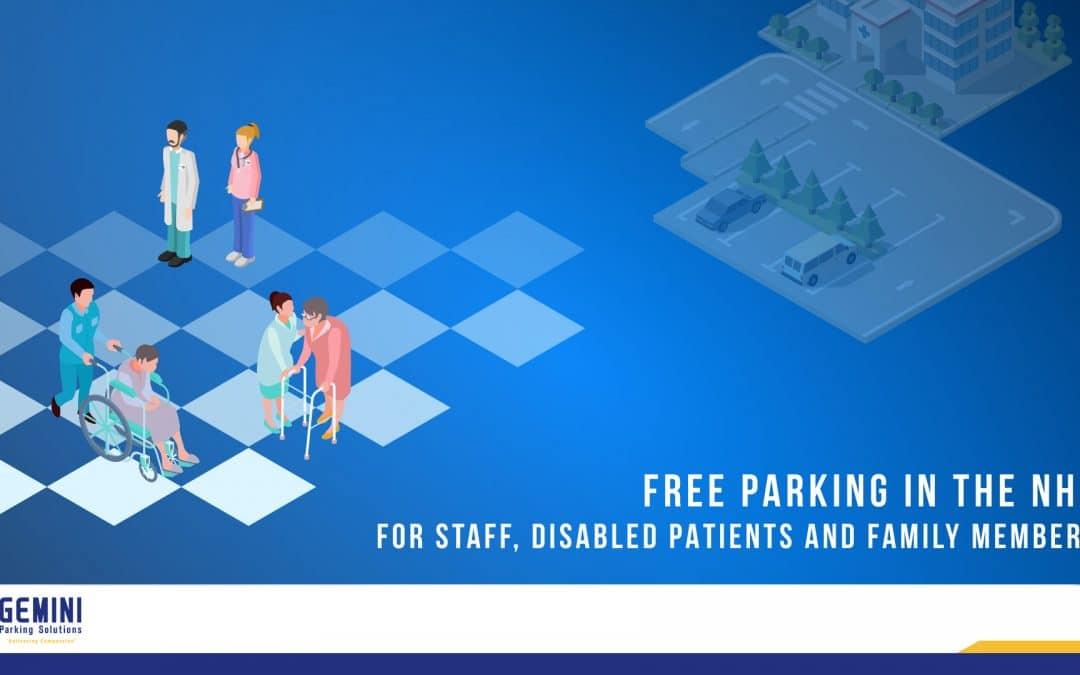 Planning For The NEW NHS FREE Parking Offer
