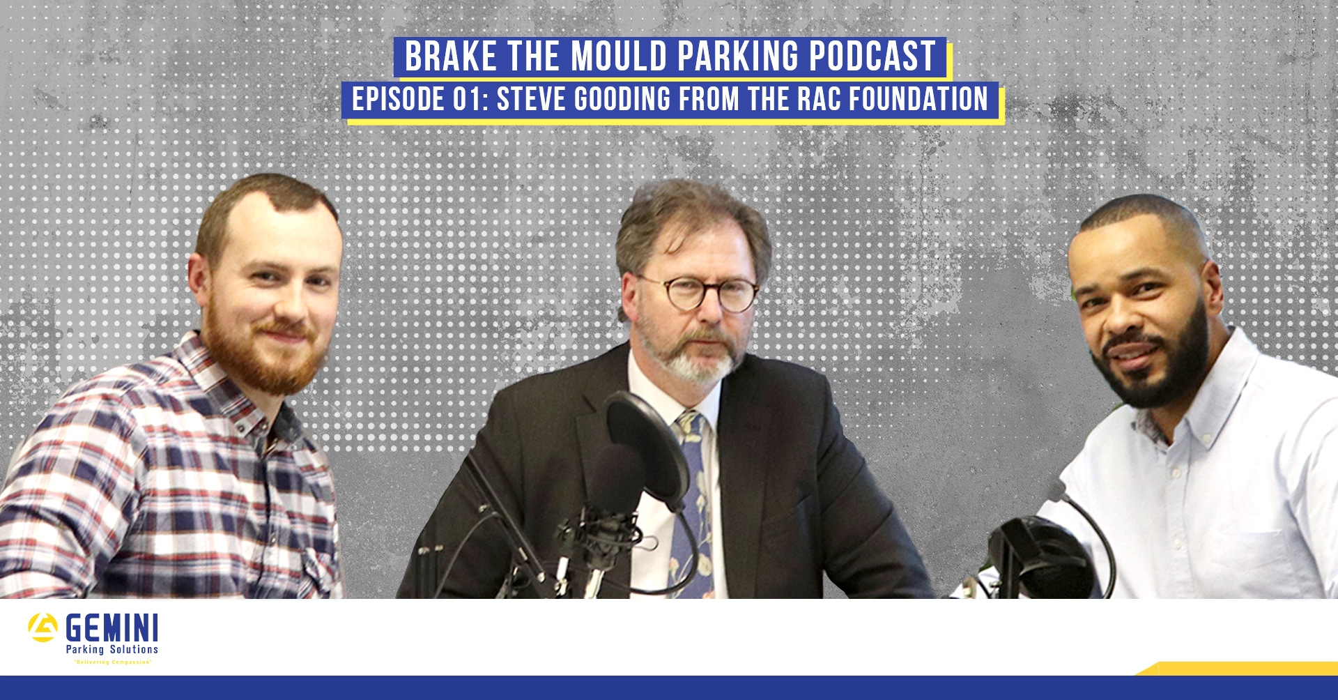 Brake The Mould Parking Podcast with Steve Gooding from the RAC Foundation