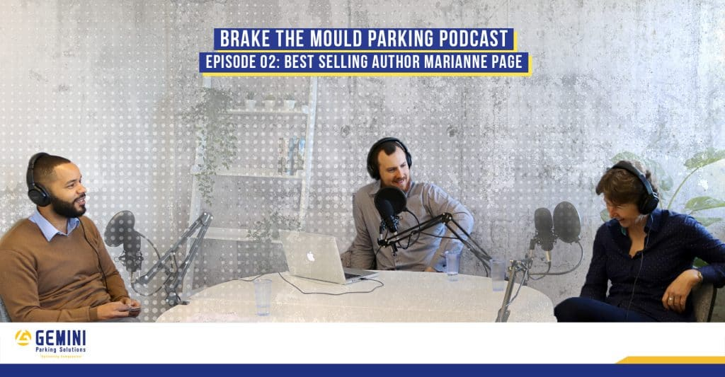 Brake the mould with Best Selling Author Marianne Page - Employee engagement tips for the parking industry