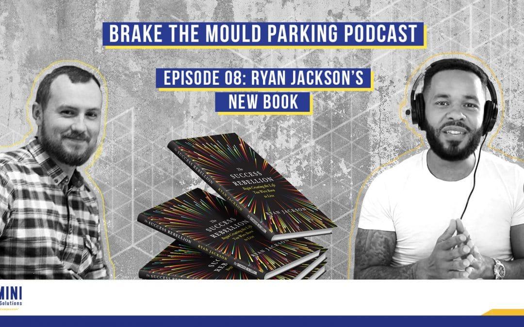 Brake The Mould Parking Podcast Episode 08