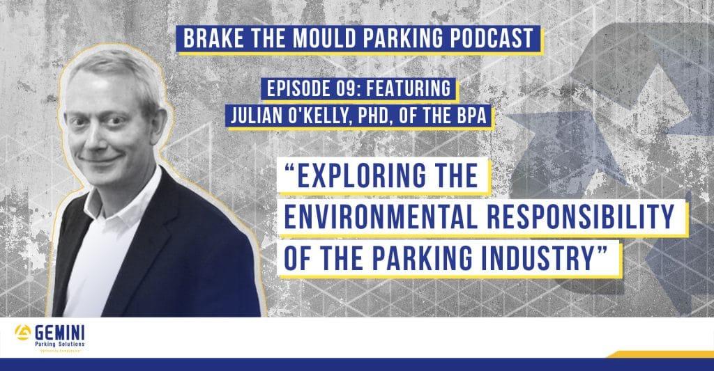 Brake The Mould Parking Podcast Episode 09