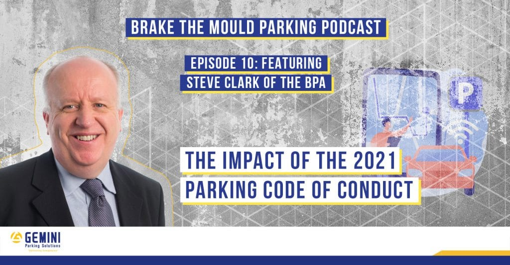 Brake The Mould EP 10 – Reviewing the 2021 Parking Code of Conduct